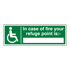 In Case of Fire Your Refuge Point Is Sign (Landscape)