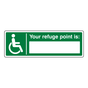 Your Refuge Point Is Sign (Landscape)