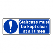 Staircase Must be Kept Clear at All Times Sign (Landscape)