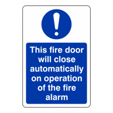 This Fire Door Will Close Automatically ... Sign (Portrait)