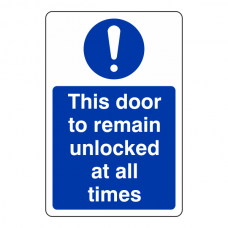 This Door to Remain Unlocked at All Times Sign (Portrait)