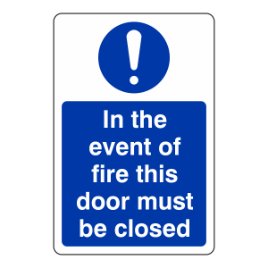In The Event of Fire This Door Must be Closed Sign (Portrait)