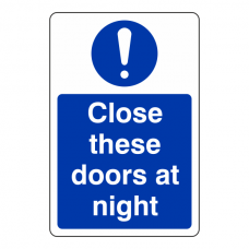 Close These Doors at Night Sign (Portrait)