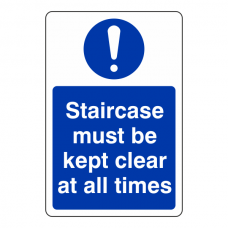Staircase Must Be Kept Clear at All Times Sign (Portrait)