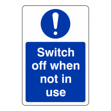 Switch Off When Not in Use Sign (Portrait)