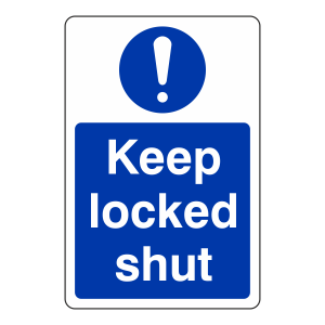 Keep Locked Shut Sign (Portrait)