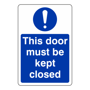 This Door Must Be Kept Closed Sign (Portrait)