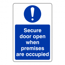 Secure Door Open When Premises are Occupied Sign (Portrait)