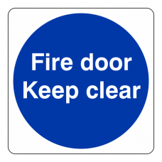 Fire Door Keep Clear Sign