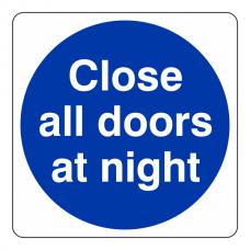 Close All Doors at Night Sign