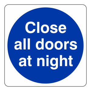 Close All Doors at Night Sign