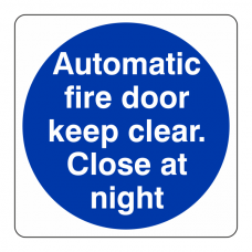 Automatic Fire Door Close at Night Sign