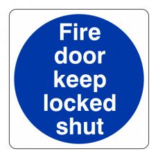 Fire Door Keep Locked Shut Sign