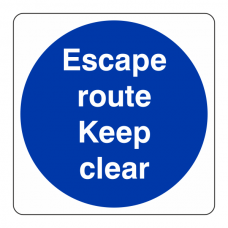 Escape Route Keep Clear Sign