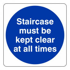 Staircase Must be Kept Clear At All Times Sign