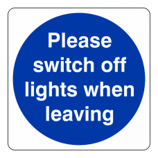 Please Switch Off Lights When Leaving Sign