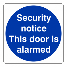 Security Notice This Door is Alarmed Sign