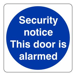 Security Notice This Door is Alarmed Sign