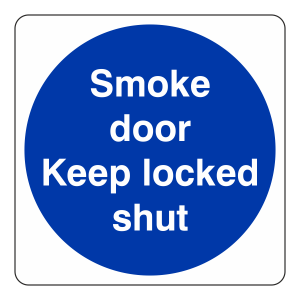 Smoke Door Keep Locked Shut Sign