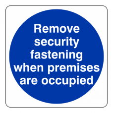 Remove Security Fastenings ... Sign