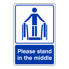 Please Stand In The Middle Escalator Sign