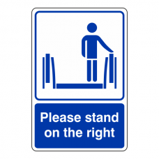Please Stand To The Right Escalator Sign