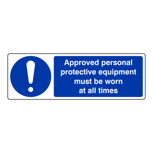 Approved PPE Must Be Worn Sign (Landscape)