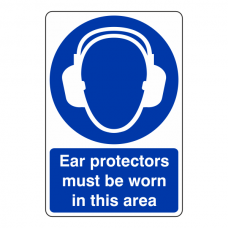 Ear Protectors Must Be Worn Sign