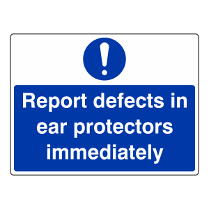Report Defects in Ear Protection Sign (Large Landscape)