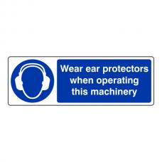 Wear Ear Protectors When Operating Sign (Landscape)