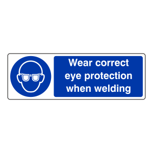 Wear Correct Eye Protection When Welding Sign (Landscape)