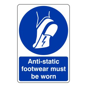 Anti-Static Footwear Must Be Worn Sign