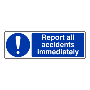 Report All Accidents Immediately Sign (Landscape)