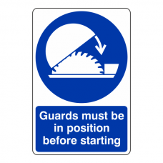 Guards Must be in Position Sign