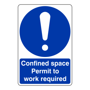 Confined Space Permit To Work Required Sign