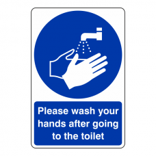 Wash Your Hands After Going To The Toilet Sign