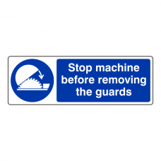 Stop Machine Before Removing The Guards Sign (Landscape)