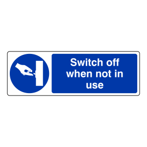 Switch Off When Not In Use Sign (Landscape)