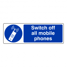 Switch Off All Mobile Phones Sign (Landscape)