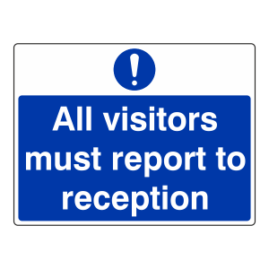 All Visitors Must Report To Reception Sign (Large Landscape)