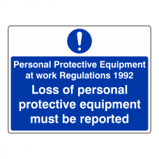 PPE at Work - Loss of Equipment Sign (Large Landscape)