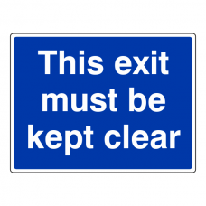 This Exit Must Be Kept Clear Sign (Large landscape)