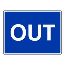 OUT Sign (Large Landscape)