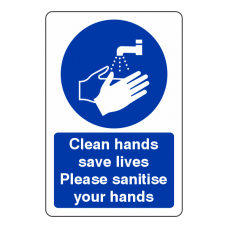 Clean Hands Save Live Please Sanitise Your Hands Sign