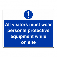 All Visitors Must Wear PPE on Site Sign (Large Landscape)