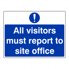 All Visitors Must Report To Site Office Sign (Large Landscape)