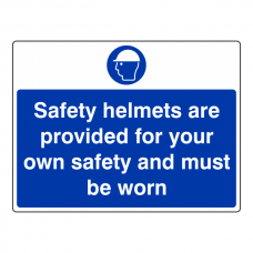 Safety Helmets Are Provided For Your Own Safety Sign (Large Landscape)