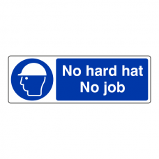 No Hard Hat No Job Sign (Landscape)