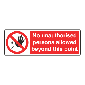 No Unauthorised Persons Allowed Sign (Landscape)
