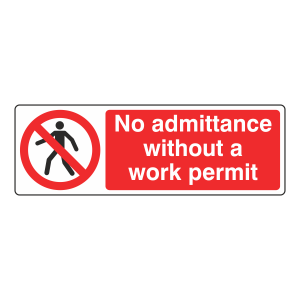 No Admittance Without Work Permit Sign (Landscape)